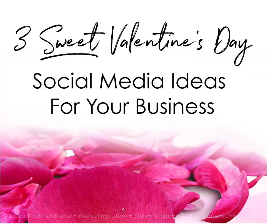 3 Sweet Valentine's Day Social Media Ideas For Your Business